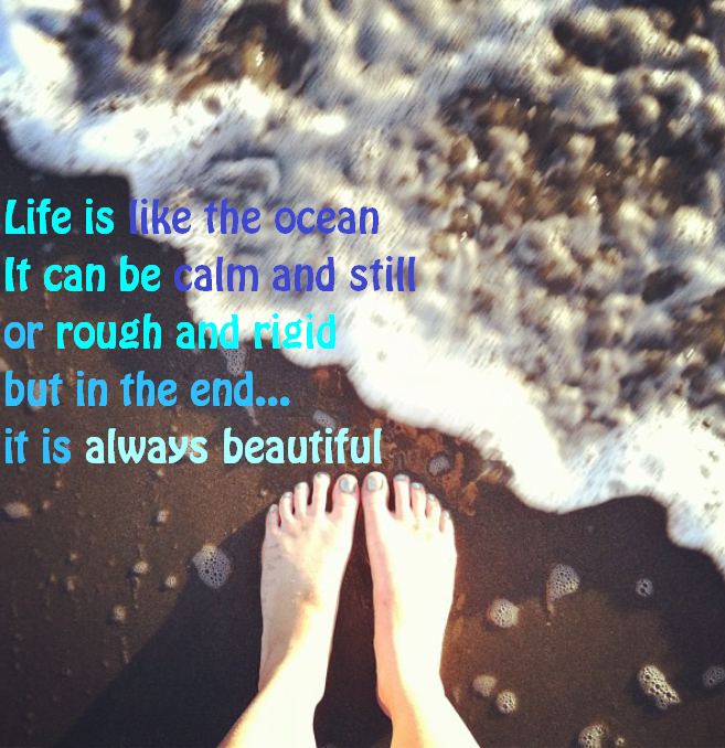 Life Is Like The Ocean Quotes: Life Is Like The Ocean